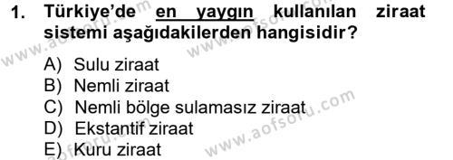 Tarım Bölümü 2. Yarıyıl Tarla Bitkileri I Dersi 2013 Yılı Bahar Dönemi Ara Sınavı 1. Soru