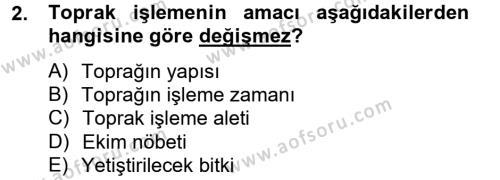 Tarım Bölümü 2. Yarıyıl Tarla Bitkileri I Dersi 2013 Yılı Bahar Dönemi Ara Sınavı 2. Soru