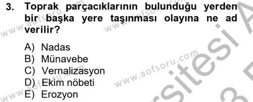 Tarım Bölümü 2. Yarıyıl Tarla Bitkileri I Dersi 2013 Yılı Bahar Dönemi Ara Sınavı 3. Soru