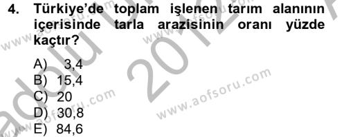 Tarım Bölümü 2. Yarıyıl Tarla Bitkileri I Dersi 2013 Yılı Bahar Dönemi Ara Sınavı 4. Soru