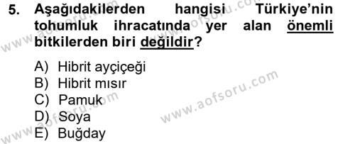 Tarım Bölümü 2. Yarıyıl Tarla Bitkileri I Dersi 2013 Yılı Bahar Dönemi Ara Sınavı 5. Soru