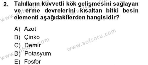 Tarım Bölümü 2. Yarıyıl Tarla Bitkileri I Dersi 2014 Yılı Bahar Dönemi Ara Sınavı 2. Soru
