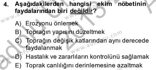 Tarım Bölümü 2. Yarıyıl Tarla Bitkileri I Dersi 2014 Yılı Bahar Dönemi Ara Sınavı 4. Soru