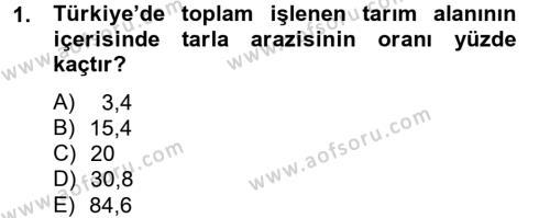 Tarım Bölümü 2. Yarıyıl Tarla Bitkileri I Dersi 2014 Yılı Bahar Dönemi Tek Ders Sınavı 1. Soru