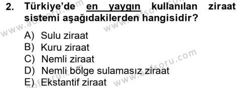 Tarım Bölümü 2. Yarıyıl Tarla Bitkileri I Dersi 2014 Yılı Bahar Dönemi Tek Ders Sınavı 2. Soru