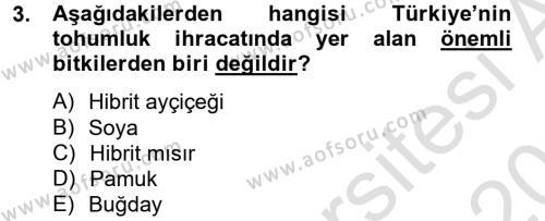 Tarım Bölümü 2. Yarıyıl Tarla Bitkileri I Dersi 2014 Yılı Bahar Dönemi Tek Ders Sınavı 3. Soru