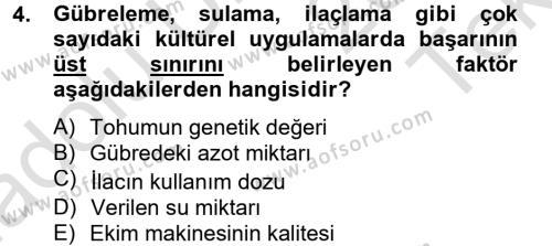 Tarım Bölümü 2. Yarıyıl Tarla Bitkileri I Dersi 2014 Yılı Bahar Dönemi Tek Ders Sınavı 4. Soru