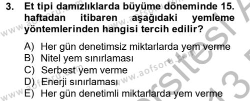 Tarım Bölümü 4. Yarıyıl Hayvan Besleme Dersi 2013 Yılı Bahar Dönemi Dönem Sonu Sınavı 3. Soru