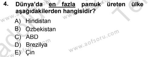 Tarım Bölümü 3. Yarıyıl Tarla Bitkileri II Dersi 2014 Yılı Güz Dönemi Tek Ders Sınavı 4. Soru