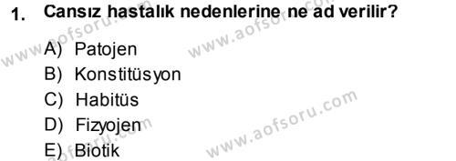 Tarım Bölümü 3. Yarıyıl Fitopatoloji Dersi 2014 Yılı Güz Dönemi Tek Ders Sınavı 1. Soru