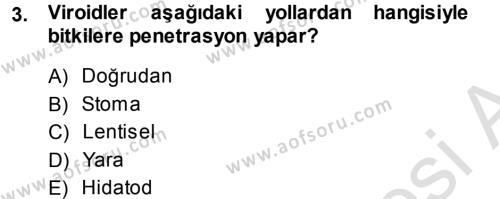 Tarım Bölümü 3. Yarıyıl Fitopatoloji Dersi 2014 Yılı Güz Dönemi Tek Ders Sınavı 3. Soru