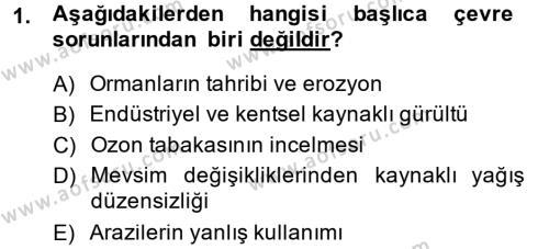 Tarım Bölümü 4. Yarıyıl Peyzaj Çevre ve Tarım Dersi 2014 Yılı Bahar Dönemi Ara Sınavı 1. Soru