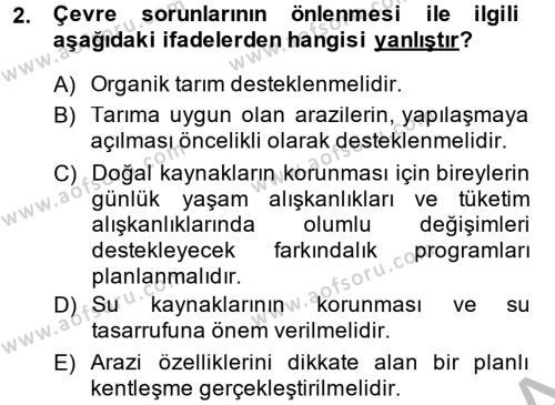 Tarım Bölümü 4. Yarıyıl Peyzaj Çevre ve Tarım Dersi 2014 Yılı Bahar Dönemi Ara Sınavı 2. Soru