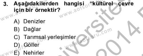 Tarım Bölümü 4. Yarıyıl Peyzaj Çevre ve Tarım Dersi 2014 Yılı Bahar Dönemi Ara Sınavı 3. Soru