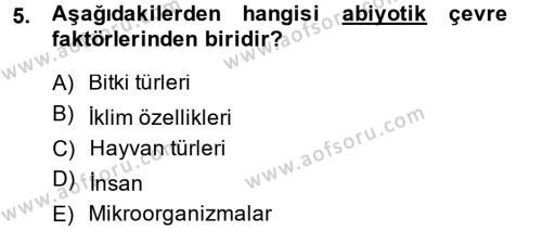 Tarım Bölümü 4. Yarıyıl Peyzaj Çevre ve Tarım Dersi 2014 Yılı Bahar Dönemi Ara Sınavı 5. Soru
