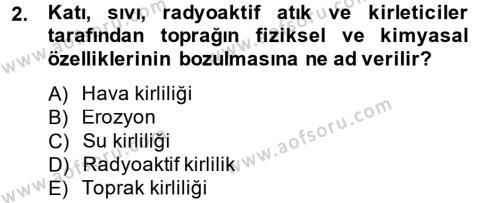 Tarım Bölümü 4. Yarıyıl Peyzaj Çevre ve Tarım Dersi 2014 Yılı Bahar Dönemi Tek Ders Sınavı 2. Soru