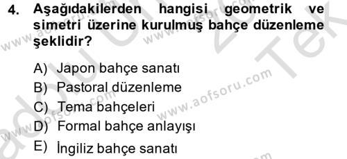 Tarım Bölümü 4. Yarıyıl Peyzaj Çevre ve Tarım Dersi 2014 Yılı Bahar Dönemi Tek Ders Sınavı 4. Soru