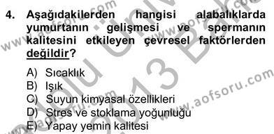 Tarım Bölümü 4. Yarıyıl Su Ürünleri Dersi 2013 Yılı Bahar Dönemi Ara Sınavı 4. Soru