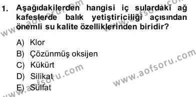 Tarım Bölümü 4. Yarıyıl Su Ürünleri Dersi 2014 Yılı Bahar Dönemi Ara Sınavı 1. Soru