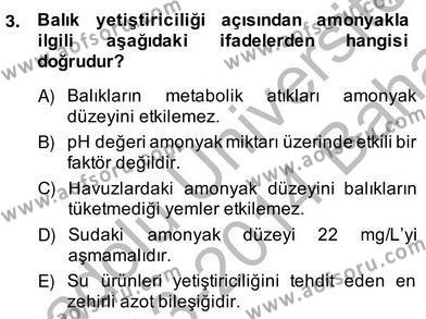 Tarım Bölümü 4. Yarıyıl Su Ürünleri Dersi 2014 Yılı Bahar Dönemi Ara Sınavı 3. Soru