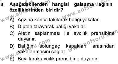 Tarım Bölümü 4. Yarıyıl Su Ürünleri Dersi 2014 Yılı Bahar Dönemi Ara Sınavı 4. Soru