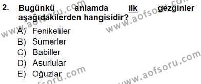 Kültürel Miras ve Turizm Bölümü 3. Yarıyıl Genel Turizm Bilgisi Dersi 2013 Yılı Güz Dönemi Ara Sınavı 2. Soru