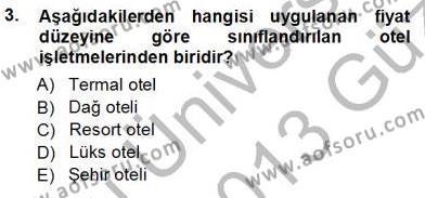 Kültürel Miras ve Turizm Bölümü 3. Yarıyıl Genel Turizm Bilgisi Dersi 2013 Yılı Güz Dönemi Ara Sınavı 3. Soru