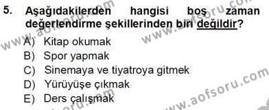 Kültürel Miras ve Turizm Bölümü 3. Yarıyıl Genel Turizm Bilgisi Dersi 2013 Yılı Güz Dönemi Ara Sınavı 5. Soru