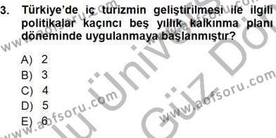 Kültürel Miras ve Turizm Bölümü 3. Yarıyıl Genel Turizm Bilgisi Dersi 2014 Yılı Güz Dönemi Dönem Sonu Sınavı 3. Soru