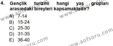 Konaklama İşletmeciliği Bölümü 3. Yarıyıl Genel Turizm Bilgisi Dersi 2014 Yılı Güz Dönemi Tek Ders Sınavı 4. Soru