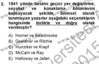 Genel Turizm Bilgisi Dersi 2014 - 2015 Yılı Ara Sınavı 2. Soru
