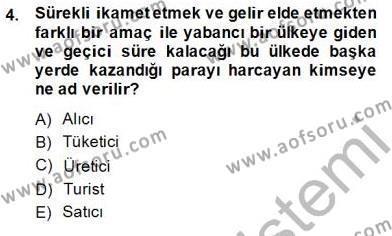 Genel Turizm Bilgisi Dersi 2014 - 2015 Yılı Ara Sınavı 4. Soru