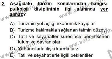 Kültürel Miras ve Turizm Bölümü 3. Yarıyıl Genel Turizm Bilgisi Dersi 2015 Yılı Güz Dönemi Dönem Sonu Sınavı 2. Soru