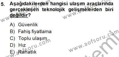 Kültürel Miras ve Turizm Bölümü 3. Yarıyıl Genel Turizm Bilgisi Dersi 2015 Yılı Güz Dönemi Dönem Sonu Sınavı 5. Soru