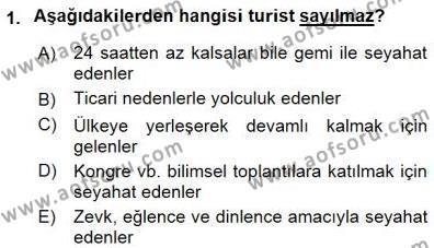 Kültürel Miras ve Turizm Bölümü 3. Yarıyıl Genel Turizm Bilgisi Dersi 2016 Yılı Güz Dönemi Dönem Sonu Sınavı 1. Soru