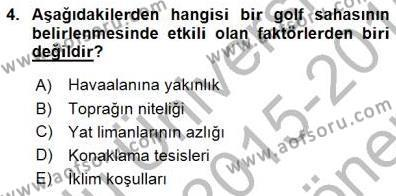Kültürel Miras ve Turizm Bölümü 3. Yarıyıl Genel Turizm Bilgisi Dersi 2016 Yılı Güz Dönemi Dönem Sonu Sınavı 4. Soru