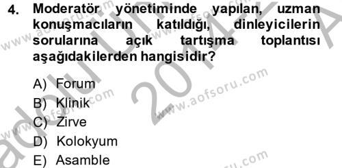 Kongre ve Etkinlik Yönetimi Dersi 2014 - 2015 Yılı Ara Sınavı 4. Soru