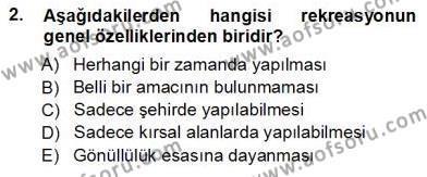 Kültürel Miras ve Turizm Bölümü 3. Yarıyıl Turizm Coğrafyası Dersi 2013 Yılı Güz Dönemi Ara Sınavı 2. Soru