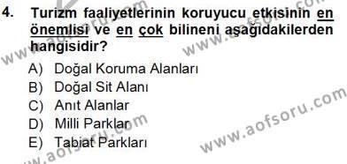 Kültürel Miras ve Turizm Bölümü 3. Yarıyıl Turizm Coğrafyası Dersi 2013 Yılı Güz Dönemi Ara Sınavı 4. Soru