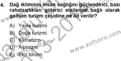 Kültürel Miras ve Turizm Bölümü 3. Yarıyıl Turizm Coğrafyası Dersi 2014 Yılı Güz Dönemi Tek Ders Sınavı 4. Soru