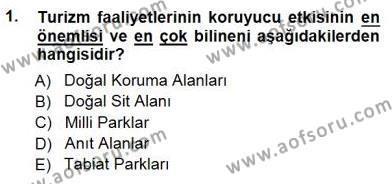 Kültürel Miras ve Turizm Bölümü 3. Yarıyıl Turizm Coğrafyası Dersi 2015 Yılı Güz Dönemi Ara Sınavı 1. Soru