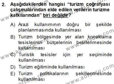 Kültürel Miras ve Turizm Bölümü 3. Yarıyıl Turizm Coğrafyası Dersi 2015 Yılı Güz Dönemi Ara Sınavı 2. Soru