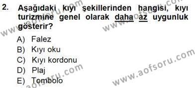 Turizm ve Seyahat Hizmetleri Bölümü 3. Yarıyıl Turizm Coğrafyası Dersi 2015 Yılı Güz Dönemi Dönem Sonu Sınavı 2. Soru