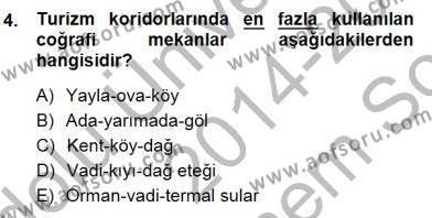 Turizm Coğrafyası Dersi 2014 - 2015 Yılı Dönem Sonu Sınavı 4. Soru
