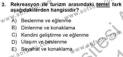 Kültürel Miras ve Turizm Bölümü 3. Yarıyıl Turizm Coğrafyası Dersi 2016 Yılı Güz Dönemi Ara Sınavı 3. Soru