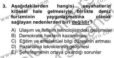 Alternatif Turizm Dersi 2012 - 2013 Yılı Ara Sınavı 3. Soru