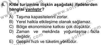 Alternatif Turizm Dersi 2012 - 2013 Yılı Ara Sınavı 4. Soru