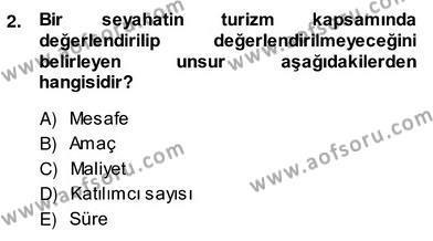 Alternatif Turizm Dersi 2013 - 2014 Yılı (Vize) Ara Sınav Soruları 2. Soru