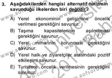 Alternatif Turizm Dersi 2013 - 2014 Yılı (Vize) Ara Sınav Soruları 3. Soru