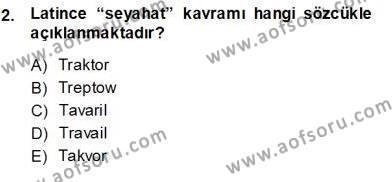 Turizm ve Seyahat Hizmetleri Bölümü 3. Yarıyıl Seyahat Acentacılığı ve Tur Operatörlüğü Dersi 2014 Yılı Güz Dönemi Ara Sınavı 2. Soru